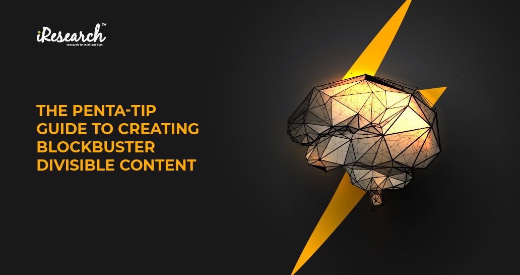 The Penta-Tip Guide to Creating Blockbuster Divisible Content