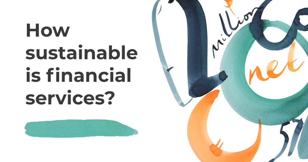 How Sustainable is Financial Services?